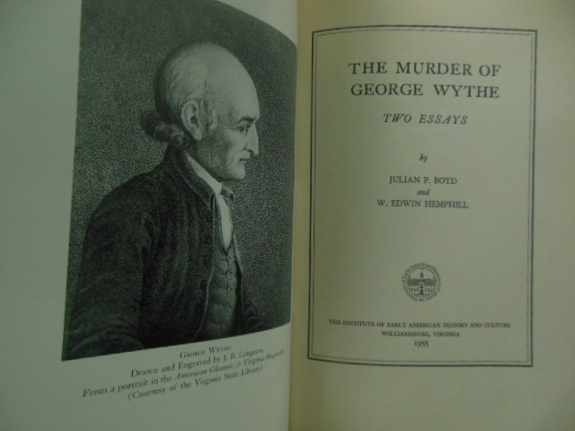 Image for The Murder of George Wythe (Colonial Virginia Published 1955)