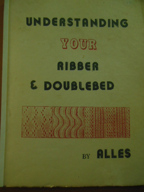 Image for Understanding Your Ribber & Doublebed (Knitting Machines 1974)