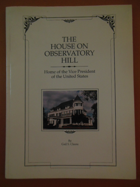 Image for The House On Observatory Hill Home of the Vice President of the United States