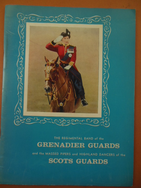 Image for The Regimental Band of the Grenadier Guards and the Massed Pipers and Highland Dancers of the Scots Guards Program (Season 1958-1959)