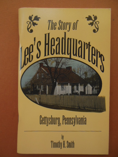 Image for The Story of Lee's Headquarters (SIGNED)