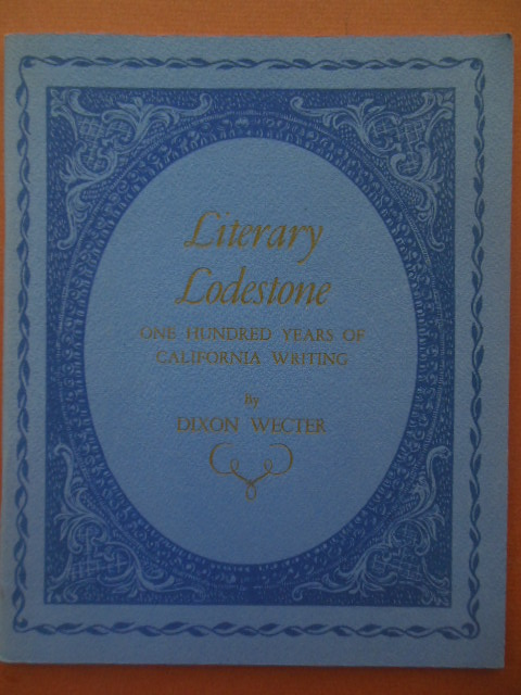 Image for Literary Lodestone; One Hundred Years of California Writing 1950