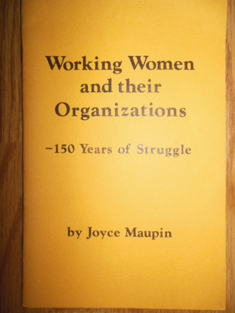 Image for Working Women and Their Organizations -- 150 Years of Struggle (1974)