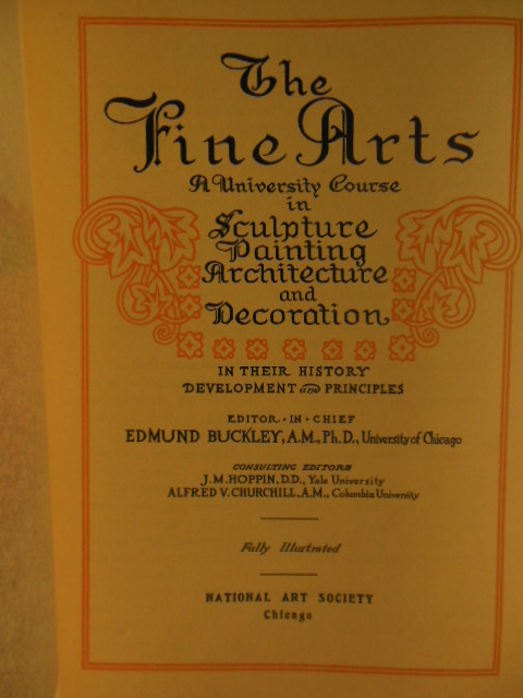 Image for The Fine Arts; A University Course Sculpture, Painting, Architecture and Decoration in Their History, Development and Principles  (Vols. 1-11) 1917