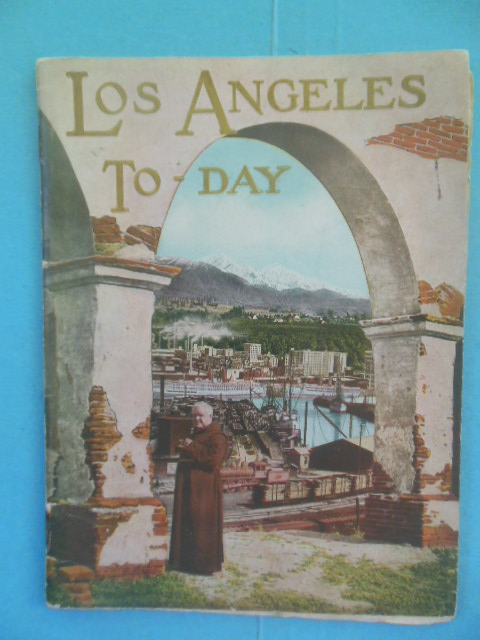 Image for Los Angeles To-Day July, 1924