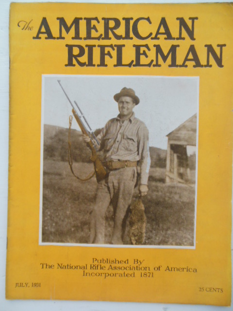 Image for The American Rifleman Magazine July 1931 (Portsmouth, Ohio First Muzzle-loading Matches)