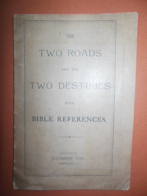 Image for The Two Roads and the Two Destinies with Bible References