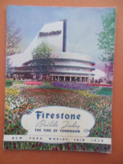 Image for Firestone Builds Today the Tire of Tomorrow New York World's Fair 1939
