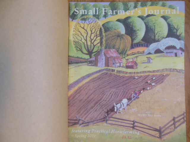 Image for Small Farmer's Journal Featuring Practical Horsefarming (25th Anniversary Issue, Spring 2001)