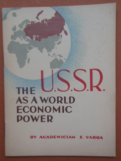 Image for The U.S.S.R. As A World Economic Power (1939 U.S. World's Fair Russian Pavillion)