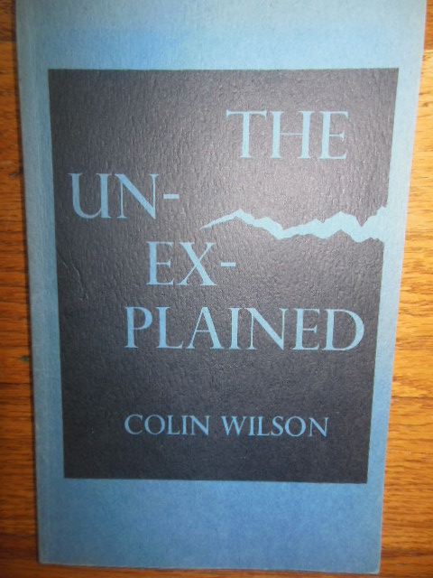Image for The Unexplained Colin Wilson 1975