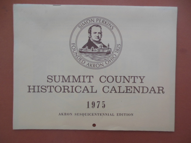 Image for Summit County Historical Calendar 1975 (Ohio)