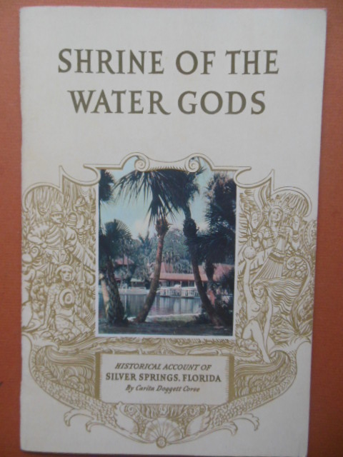 Image for Shrine of the Water Gods; Historical Account of Silver Springs, Florida (1938)