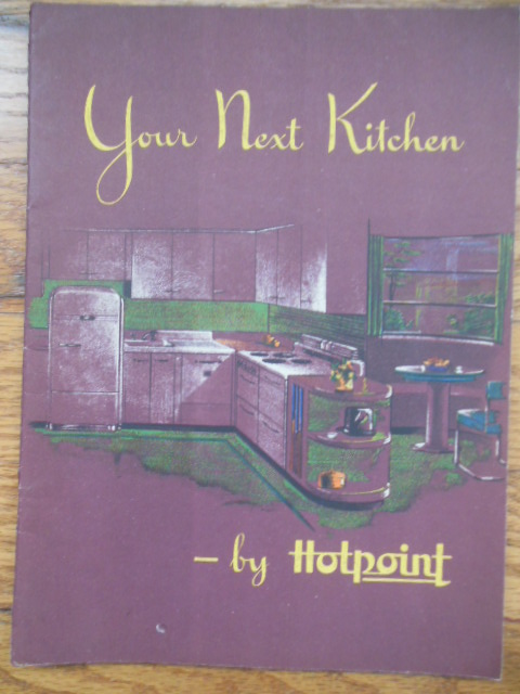 Image for Your Next Kitchen -- by Hotpoint (1944)