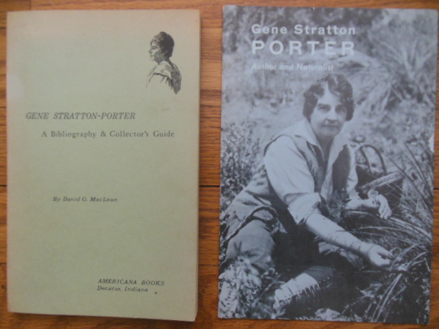 Image for Gene Stratton Porter A Bibliography and Collector's Guide; Gene Stratton Porter Author and Naturalist (2 items)