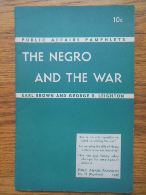 Image for The Negro and the War Pamphlet No. 71 1942)