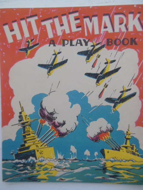 Image for Hit The Mark! A Play Book  (Saalfield Publishing 1943)