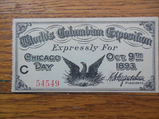 Image for World's Columbian Exposition Ticket Expressly for Chicago Day Oct. 9th 1893
