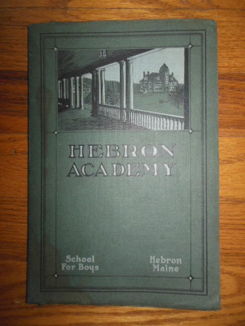 Image for Hebron Academy Hebron, Maine 1928 Catalog