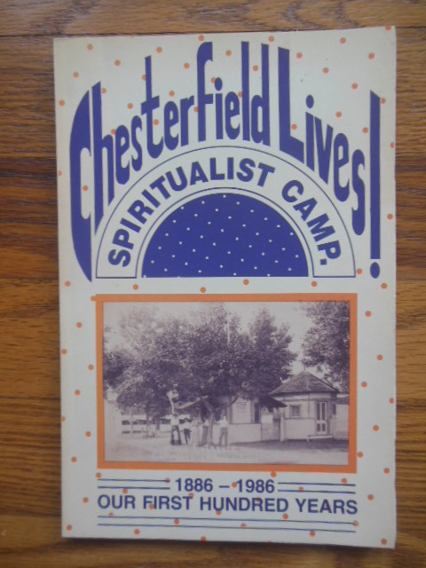 Image for Chesterfield Lives! Our First One Hundred Years 1886-1986 (Indiana Spiritualist Camp)