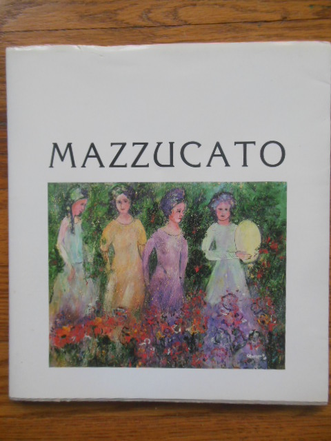Image for Mazzucato; Paintings and Poems, Pitture e Poesie (1987)