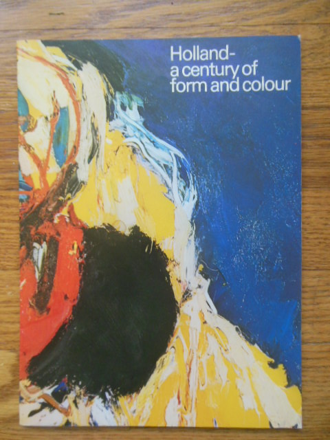 Image for Holland; A Century of Form and Color