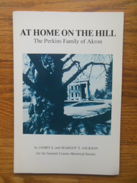 Image for At Home On The Hill; The Perkins Family of Akron (1983)