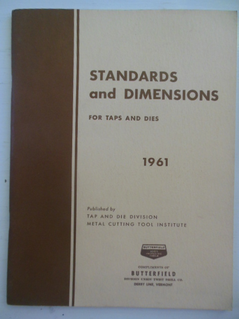 Image for Standards and Dimensions  Taps & Dies Butterfield Division Union Twist Drill Co. (1961)