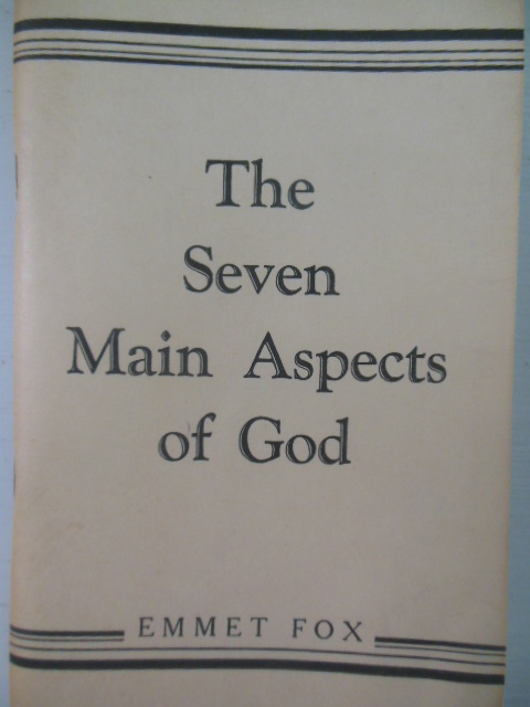 Image for The Seven Main Aspects of God Emmet Fox (New Thought 1942)