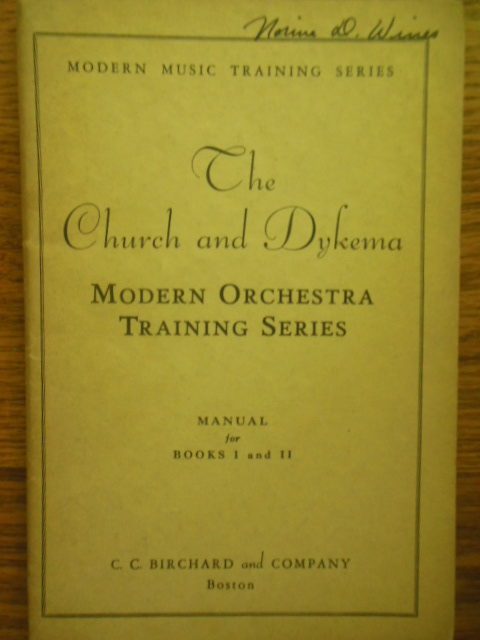 Image for The Church and Dykema: Modern Orchestra Training Series Manual for Books I and II (1934)