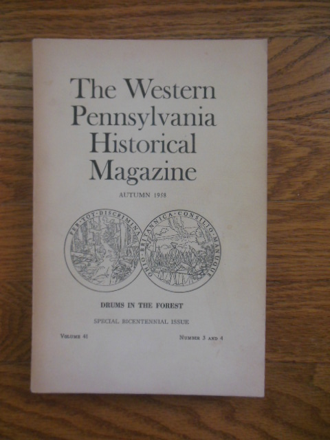 Image for The Western Pennsylvania Historical Magzine: Drums in the Forest (Autumn 1958)