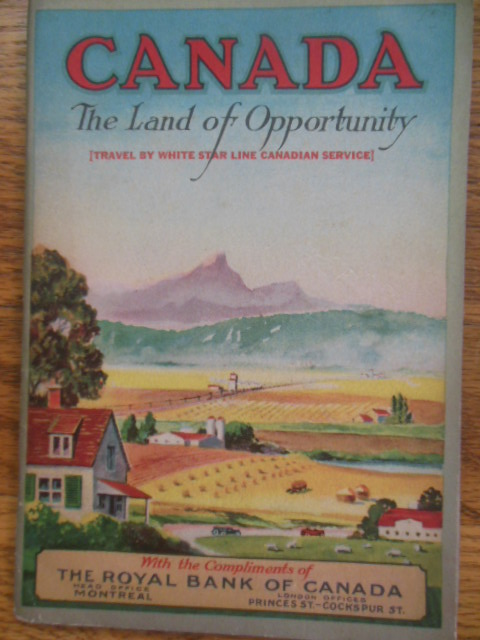 Image for Canada The Land of Opportunity; Travel by White Star Line 1924