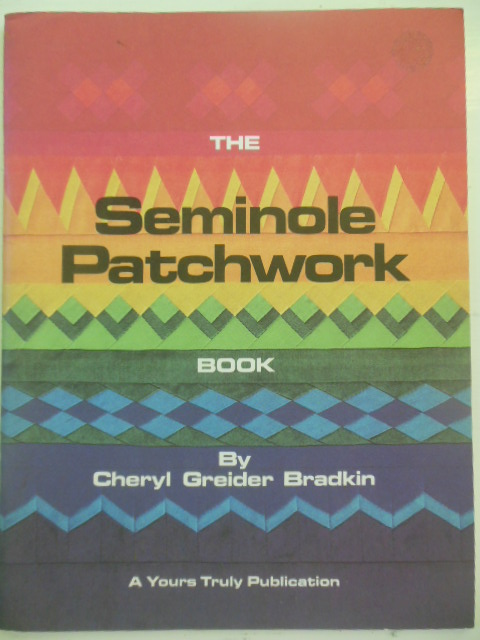 Image for The Seminole Patchwork Book (1980)