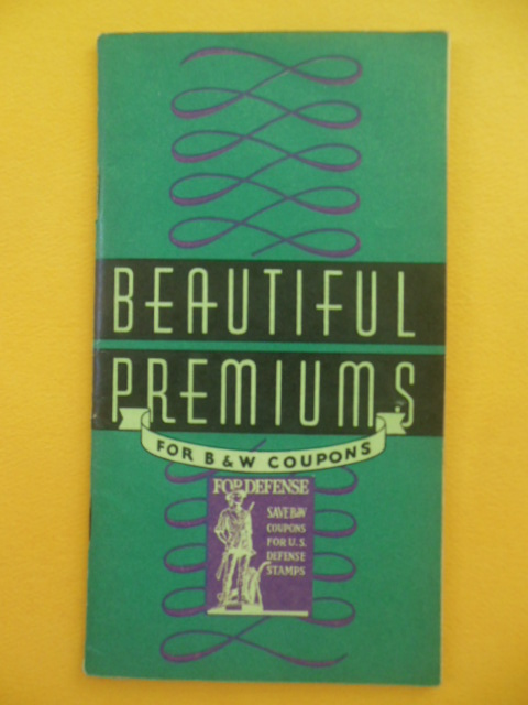 Image for Beautiful Premiums For B&W Coupons Catalog No. 20, 1942
