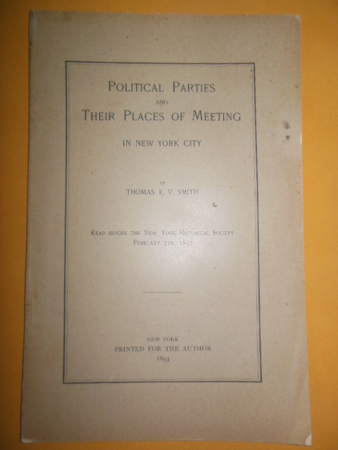 Image for Political Parties and Their Places of Meeting in New York City (1893)