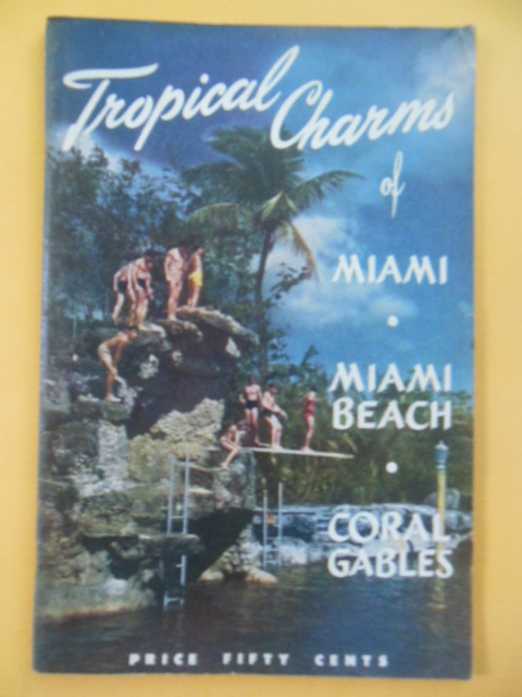 Image for Tropical Charms of Miami, Miami Beach Coral Gables (1940's)