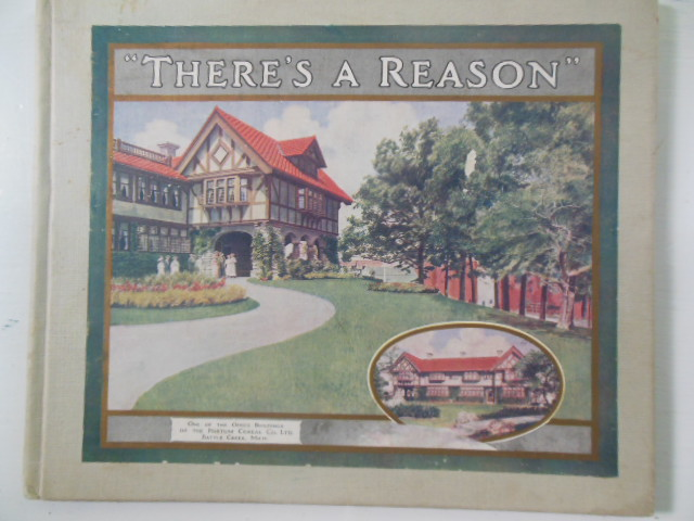 "Image for ""There's A Reason""; A Journey Through the Factories That Make Postum, Grape Nuts and Post Toasties (post-1914)"