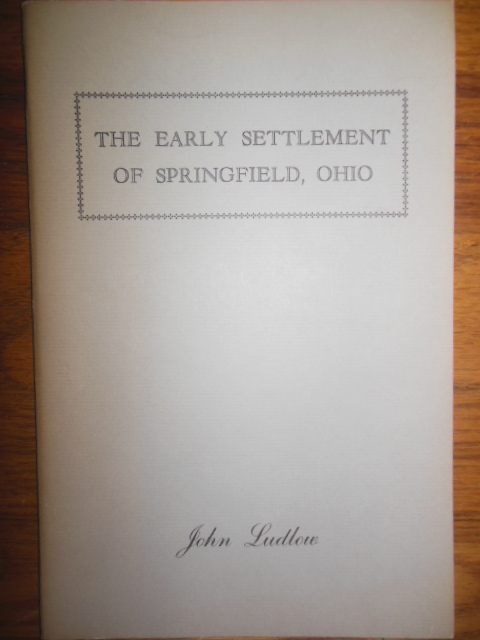 Image for The Early Settlement of Springfield, Ohio (1963)