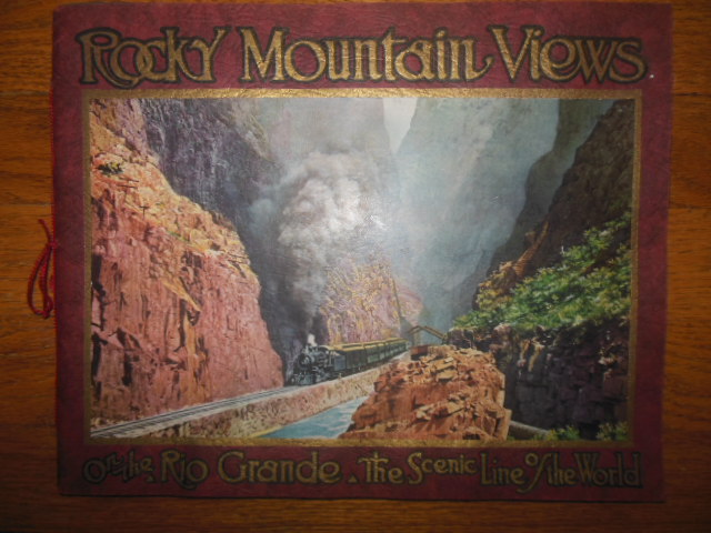 Image for Rocky Mountain Views of the Rio Grande The Scenic Line of the World (1917)