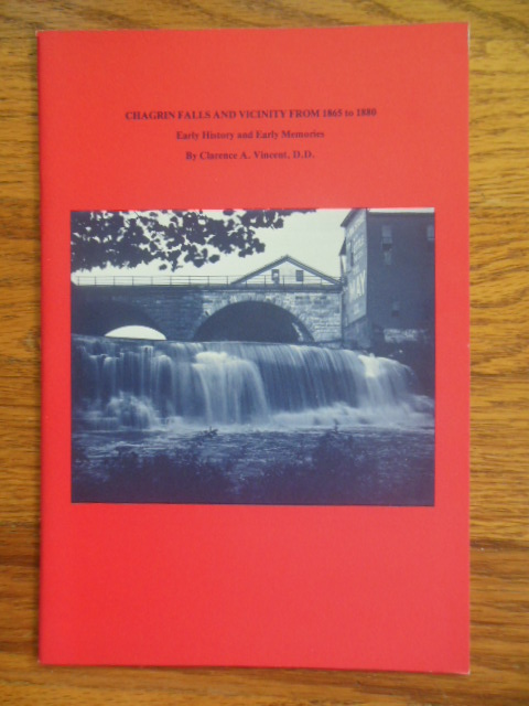 Image for Chagrin Falls and Vicinity from 1865 to 1880; Early history and Early Memories (Ohio, 1970's)
