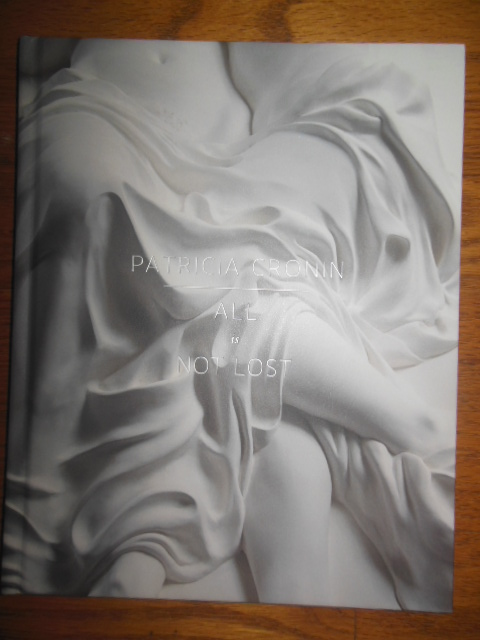 Image for Patricia Cronin; All Is Not Lost (sculpture art catalog, 2012)