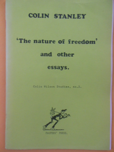 Image for The Nature of Freedom and Other Essays (Colin Wilson Studies No. 2, 1990)