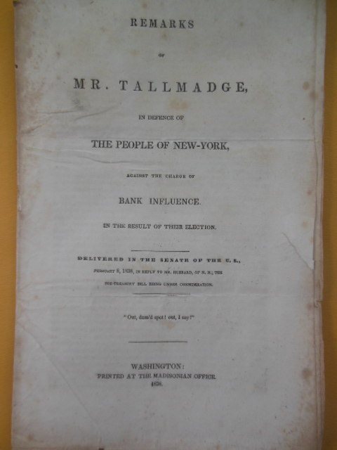 Image for Remarks of Mr. Tallmadge In Defence of The People of New York Against the Charge of  Bank Influence in the Result of Their Election (1838)