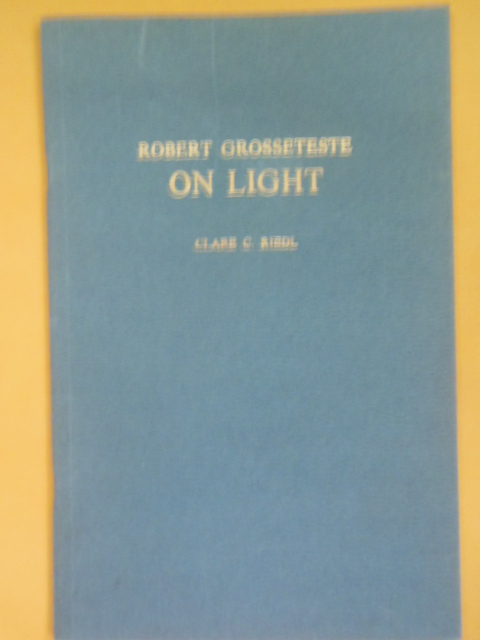 Image for Robert Grosseteste On Light   (Mediaeval Philosophical Texts in Translation 1978)