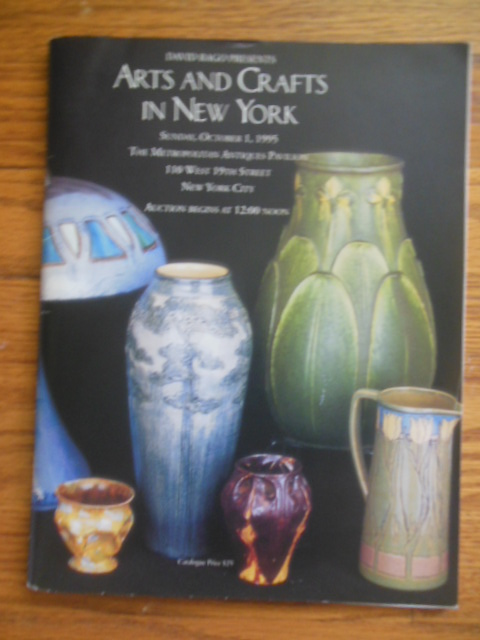 Image for David Rago Presents Arts and Crafts In New York (auction catalog October 1, 1995)