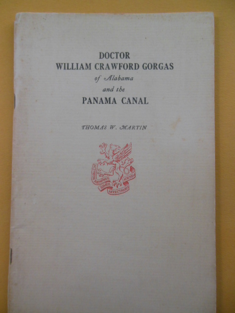 Image for Doctor William Crawford Gorgas of Alabama and the Panama Canal (1947 SIGNED byauthor)