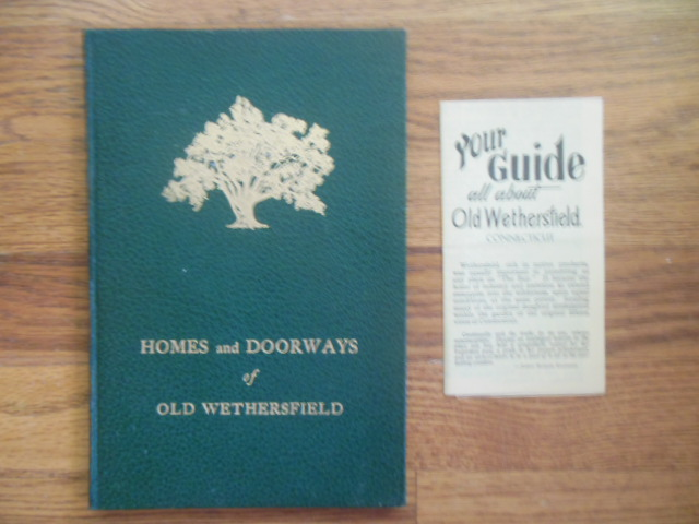 Image for Homes and Doorways of Old Wethersfield, Connecticut 1927; (Includes 1955 Guide to Old Wethersfield)