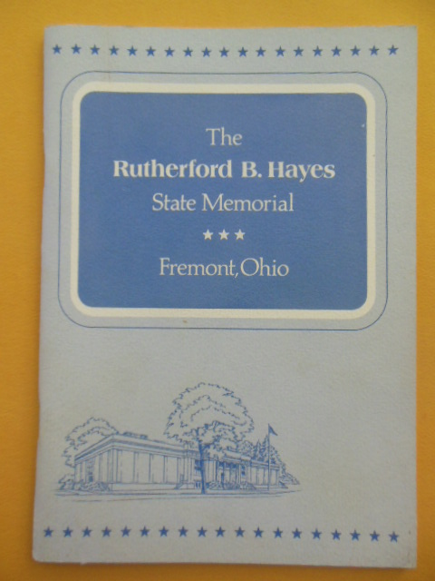Image for The Rutherford B. Hayes State Memorial Fremont, Ohio (1974)