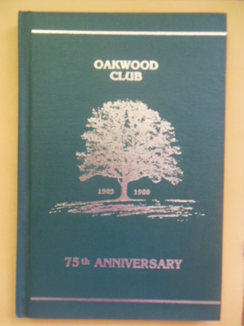 Image for Oakwood Club 75th Anniversary 1905-1980 (Jewish Country Club Cleveland)