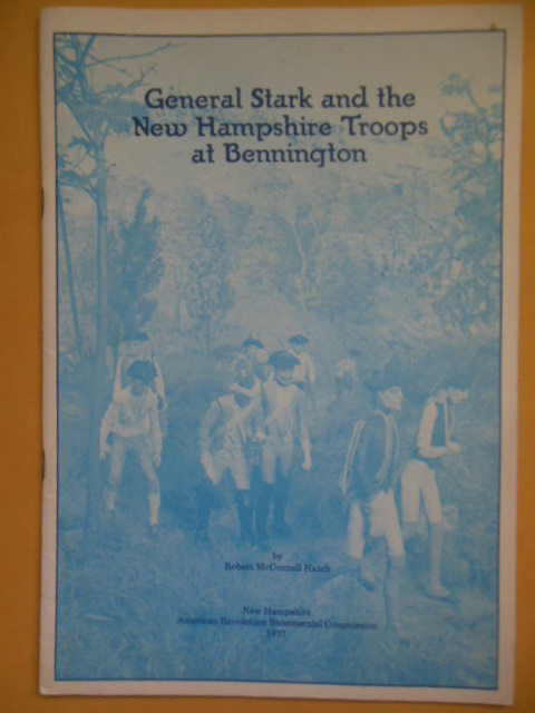 Image for General Stark nd the New Hampshire Troops at Bennngton (1977)
